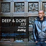 3-Hour Deep House Lounge Music Mix by JaBig - DEEP & DOPE 223