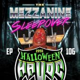 Episode 106: Halloween Havoc 91