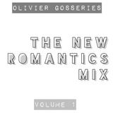 Olivier Gosseries presents :  The 'New Romantics' Mix Volume 1