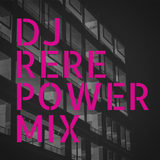 Dj ReRe Power Mix 2015