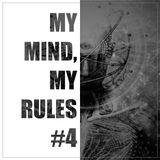 MY MIND, MY RULES #4 [Full Mix]