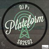 Plateform S02E02
