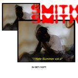 I HATE SUMMER VOL.4 / DJ SET K27T