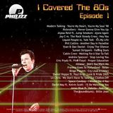 Philizz I Covered The 80s Volume 1
