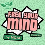 Free Your Mind #22 (Radio Meuh Show)