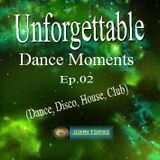 Unforgettable Dance Moments Ep.02