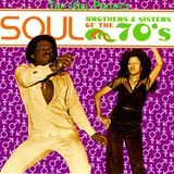 The 70's Brothers & Sisters Present SOUL