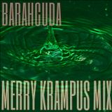Barahcuda - Krampus Mix (50min Of Filth)