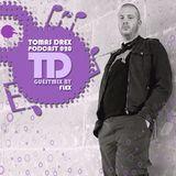 Tomas Drex PODCAST 020 - guestmix by Flex