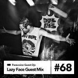 Lazy Face - Guest Mix #68
