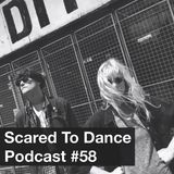 Scared To Dance Podcast #58