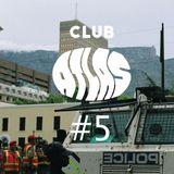CLUB ATLAS #5