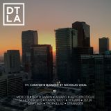 DTLA V1 - CURATED AND BLENDED BY NICHOLAS VIDAL
