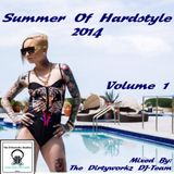 Summer Of Hardstyle 2014 - Podcast #1 - mixed by The Dirtyworkz DJ-Team