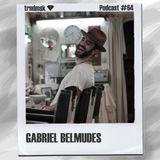 Gabriel Belmudes - trndmsk Podcast #64