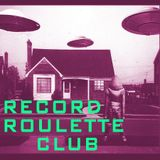 RECORD ROULETTE CLUB #18