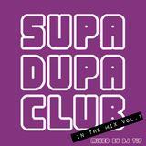 SUPA DUPA CLUB in the Mix Vol.1 mixed by DJ Tif  (2009)