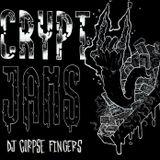 DJ Corpse Fingers Crypt Jams 2.26.2017