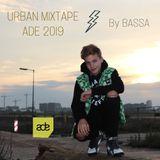 URBAN MIXTAPE BASSA - ADE '19