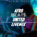 """Afrobeats United"" Livemix by Nerima Groove"