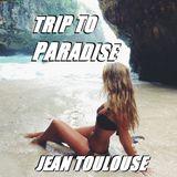 "Jean presents ""TRIP TO PARADISE - 285"""