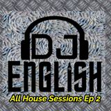 All House Sessions Ep 2