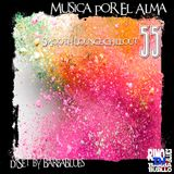 Musica por el Alma 55 - Chillout & Lounge Sensation - DjSet by BarbaBlues