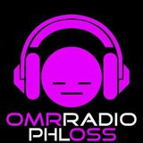 Phloss OMR radio show 26th Feb 2014