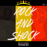 Rock And Shock (Part. 1)