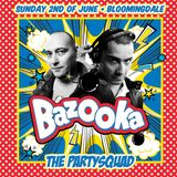 BAZOOKA Mixtape mixed by The Partysquad