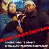 The MrBugz Show featuring Nephew Black
