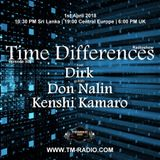 Kenshi Kamaro - Guest Mix - Time Differences 308 (1st April 2018) on TM Radio