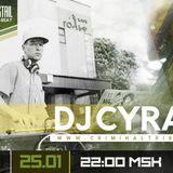 Molotov Cocktail #048 - Dj Cyrax [BLR] guest mix (25.01.18 Criminal Tribe Radio)