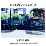 KOITAMA MIX VOL.19 - V-POP MIX