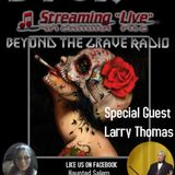 Beyond the Grave Radio Guest Larry Thomas McRaven Home & New Orleans and French Quarters