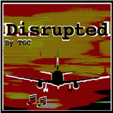 Disrupted (by TGC)