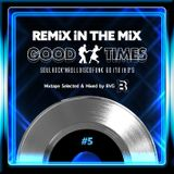 Remix in the Mix - GoodTimes #5 Mixtape by Bruno VG