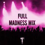 Full Madness Mix