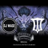 OLD SCHOOL HIP HOP RNB MIX @DJWAGE @U.T.A_CLOTHING X FITNESS FACTORY BIRMINGHAM