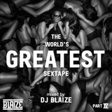 THE WORLD'S GREATEST SEXTAPE - Mixed By DJ BLAIZE #HappyBirthdayRKelly
