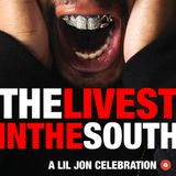 The Livest In The South: A Lil Jon Celebration