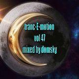 tranc-E-motion vol 47 mixed by domsky