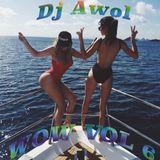 DJ Awol - Wow Vol 6