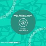 What's Really Good Mix Series Vol. 8 by Big Jacks