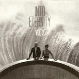 INTO ETERNITY Vol.2