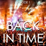 BACK IN TIME - Episode 1