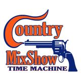 COUNTRYMIXSHOW.COM Presents Country Time Machine Vol 2