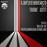 Wayne Brett's Lofrequency Show on Chicago House FM 20-01-18
