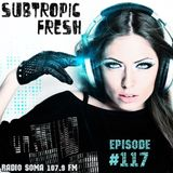 Ron Sky - Subtropic Fresh Radioshow (Episode 117)