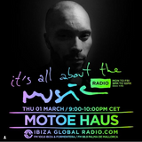 Motoe Haus - Its All About the Music 01.03.18